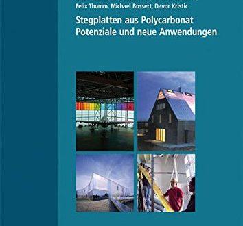 Stegplatten aus Polycarbonat Potenziale und neue Anwendungen Bauforschung fuer die 354x330 - Stegplatten aus Polycarbonat.: Potenziale und neue Anwendungen. (Bauforschung für die Praxis)